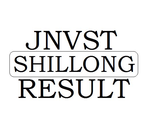 JNVST Result 2019 Shillong