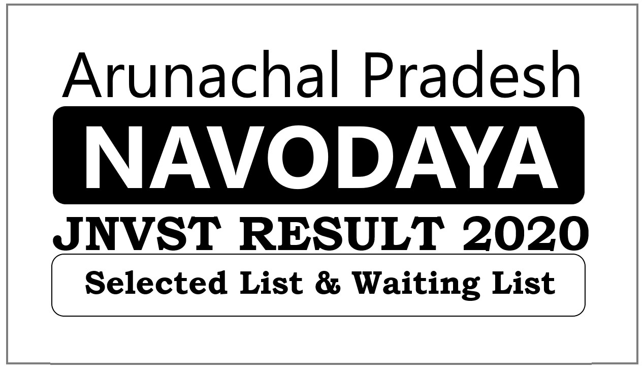 Navodaya Result 2021 Arunachal Pradesh Class 6th Selection List 2020