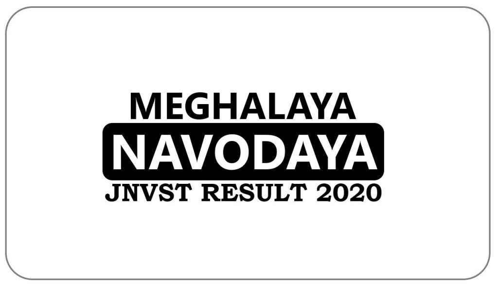 Navodaya Result 2020 Meghalaya Selection List
