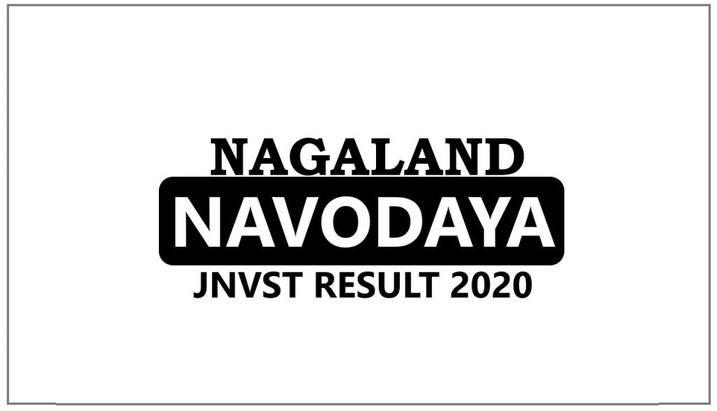 Navodaya Result 2020 Nagaland Selection List