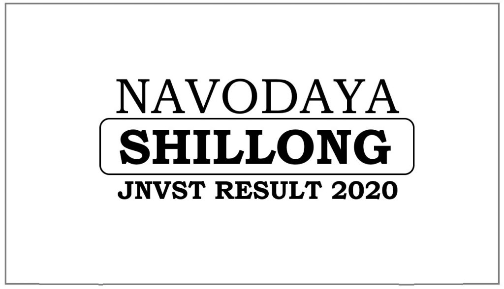 Navodaya Result 2020 Shillong Selection List
